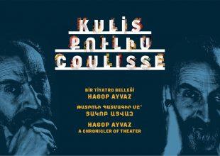 Thumbnail for the post titled: Kulis: Bir Tiyatro Belleği, Hagop Ayvaz